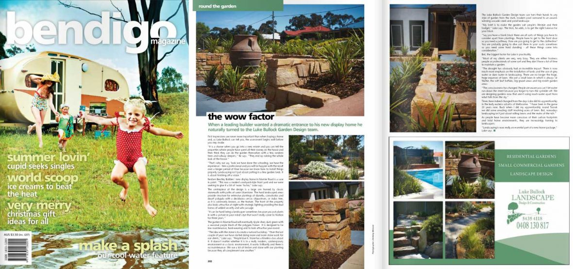 Bendigo Mag Issue 21 - Bendigo landscaper creates wow factor